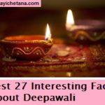 दीपावली से जुड़े 28 रोचक तथ्य जो आपको जरुर पढने चाहिए !