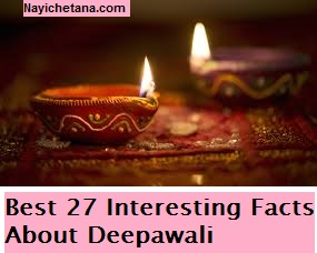 27 Interesting Facts About Diwali In Hindi