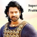 बाहुबली के सुपरस्टार प्रभास की जीवनी !