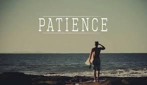धैर्य, संयम Be Patience