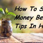 पैसो की सेविंग कैसे करे, How To Save Money Best Tips In Hindi