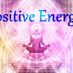 अपने जीवन में सकारात्मक ऊर्जा कैसे बढ़ायें,How To Increse Positive Energy In Hindi,Nayichetana.com,positive energy kaise badhaye,sakaratmk urja kaise badhaye