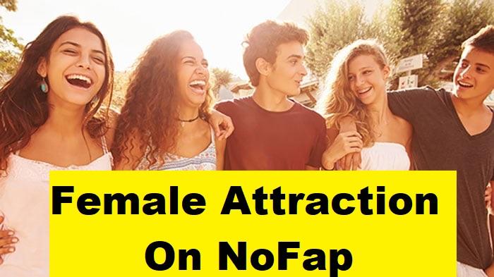नो-फैप में फीमेल अट्रैक्शन कैसे मिलता है, Female Attraction On NoFap In Hindi,NoFap kya hota hai, NoFap benefit in hindi, NoFap hard mode in hindi, NoFap female attraction hindi me, NoFap kya hota hai, NoFap ke benefit, NoFap india in hindi , nofap kaise karte hai, NoFap 90 days in hindi,nayichetana.com