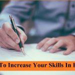 स्किल कैसे बढ़ाये ! Skill बढाने के फायदे, How To Increase Your Skills In Hindi,skill kaise badhaye,skill badhane ke tarike,skill in life