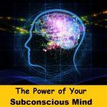 जो चाहोगे वो मिलेगा अवचेतन मन की अद्भुत शक्ति,The Power of Your Subconscious Mind In Hindi,Mind power in hidi,Avchetan man ki shakti ke fayde